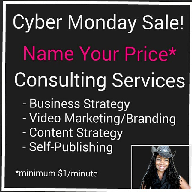 [Cyber Monday] 50-90% Off Business, Book, Blog or Brand Consulting
