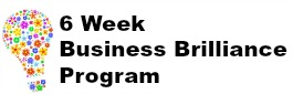 Sign up for the 6 weeks Business Brilliance Coaching Program