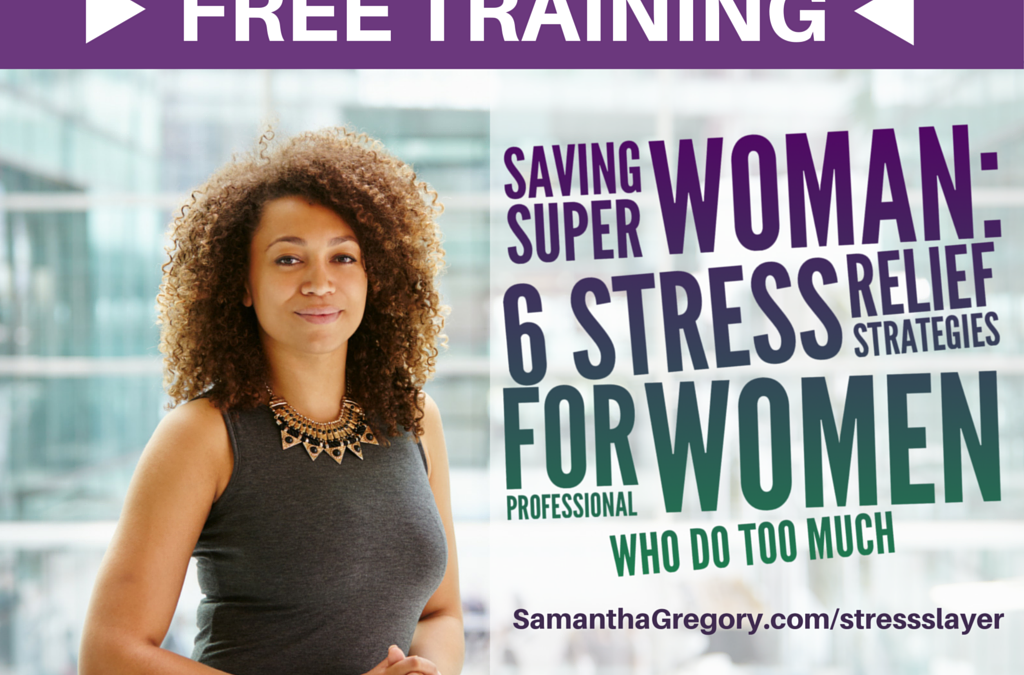 How to Slay Your Stress Dragons (Free Training)